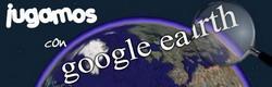 Jugar Google Earth